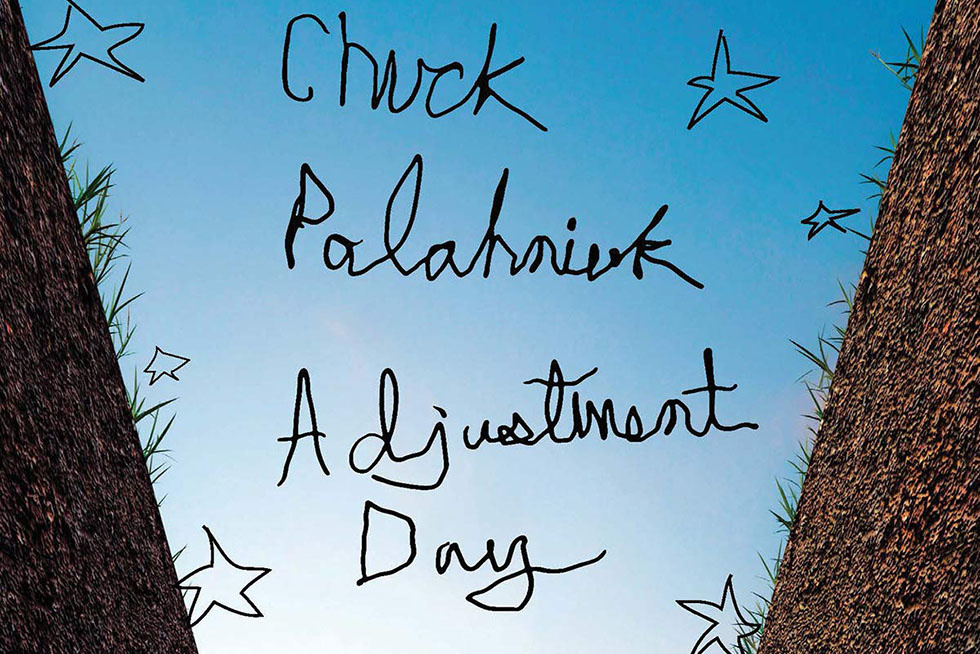 I Know This Because Talbott Knows This: Chuck Palahniuk s  Adjustment Day