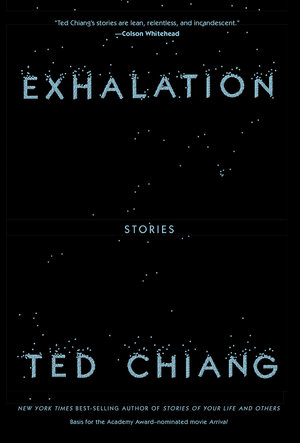 Ted Chiang's 'Exhalation' Calmly Stares Oblivion in the Face