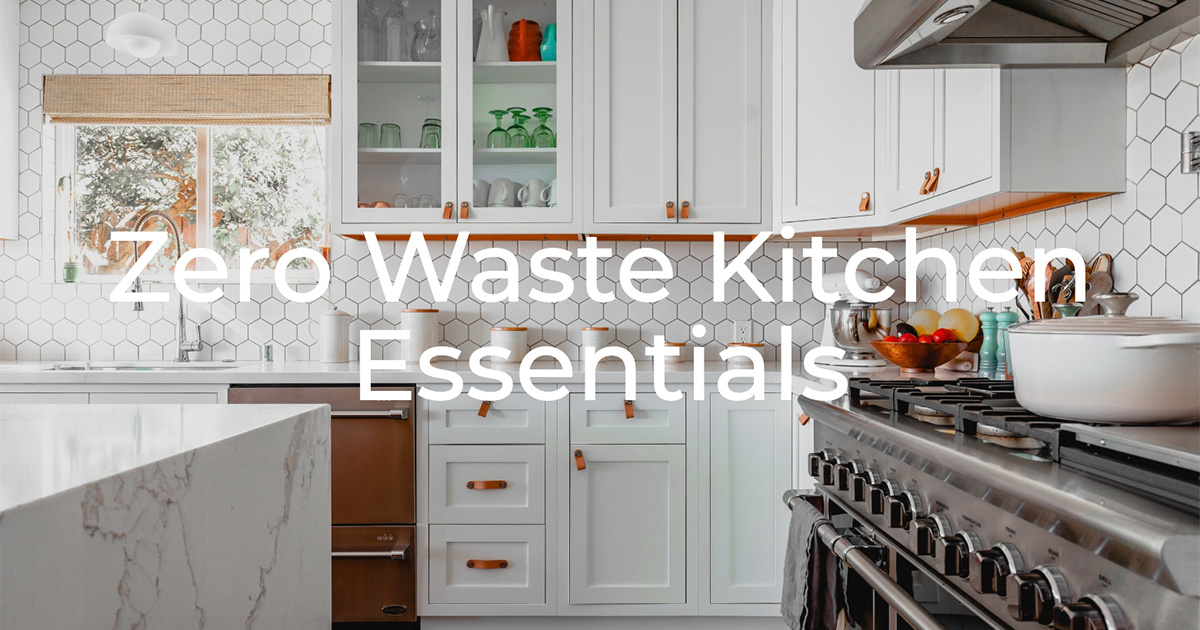Zero Waste Kitchen Essentials Ecowatch
