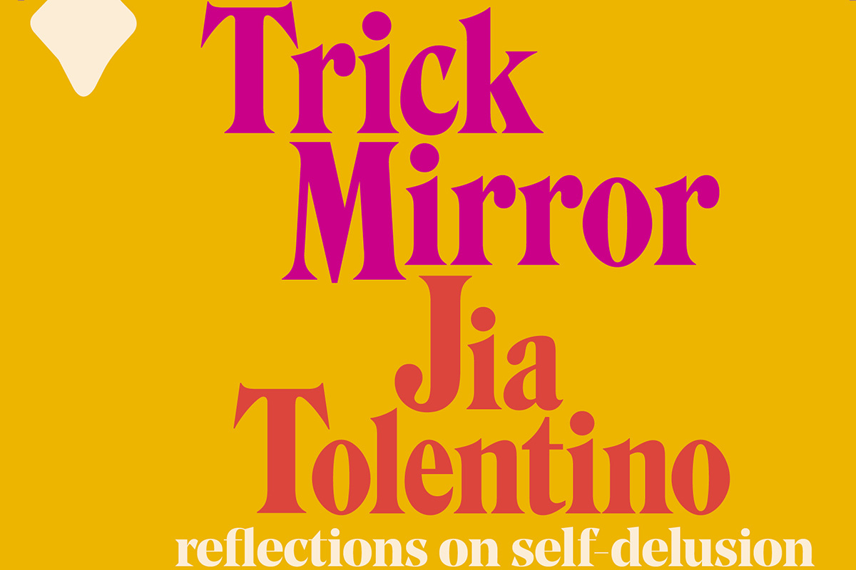 Jia Tolentino's 'Trick Mirror' Is a Studied Index of Contemporary Ills