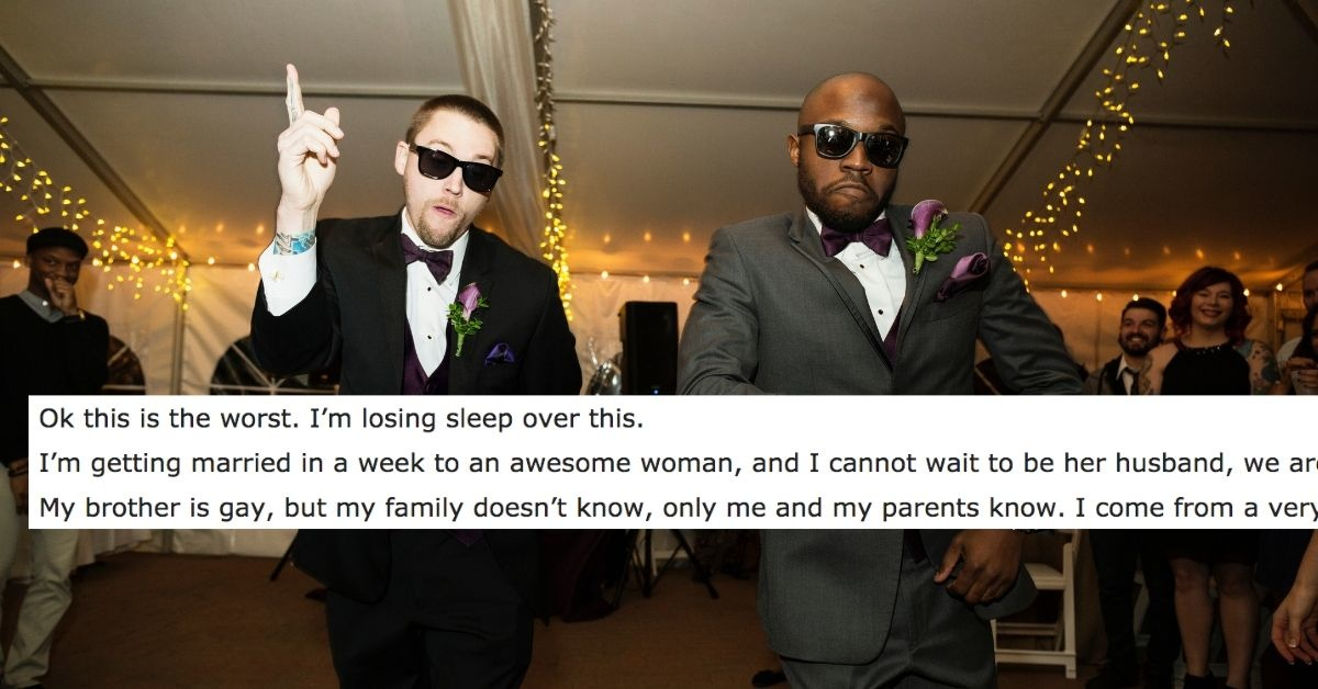 Guy Sparks Debate After Asking His Gay Brother Not To Come Out At His Wedding