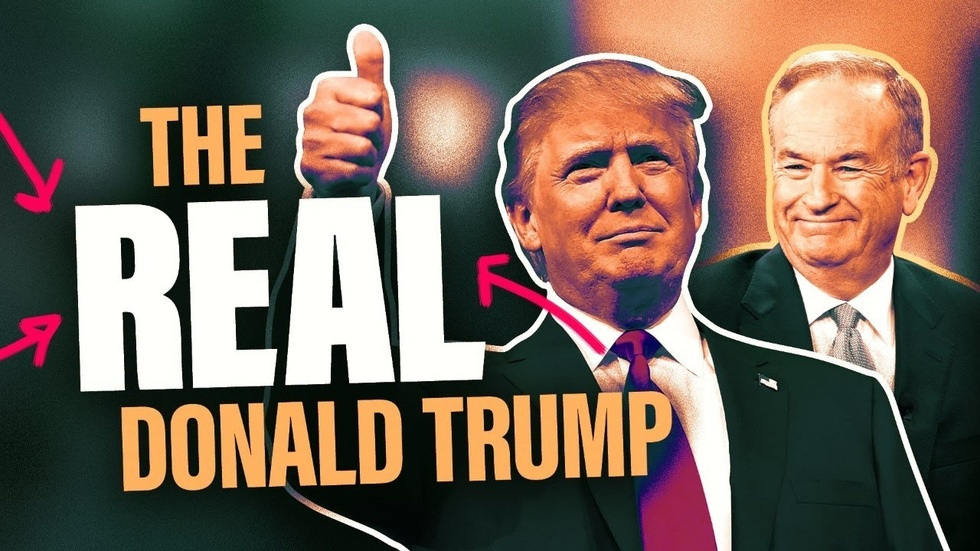 Partner Content - Bill O'Reilly on the real Donald Trump: What the mainstream media misses