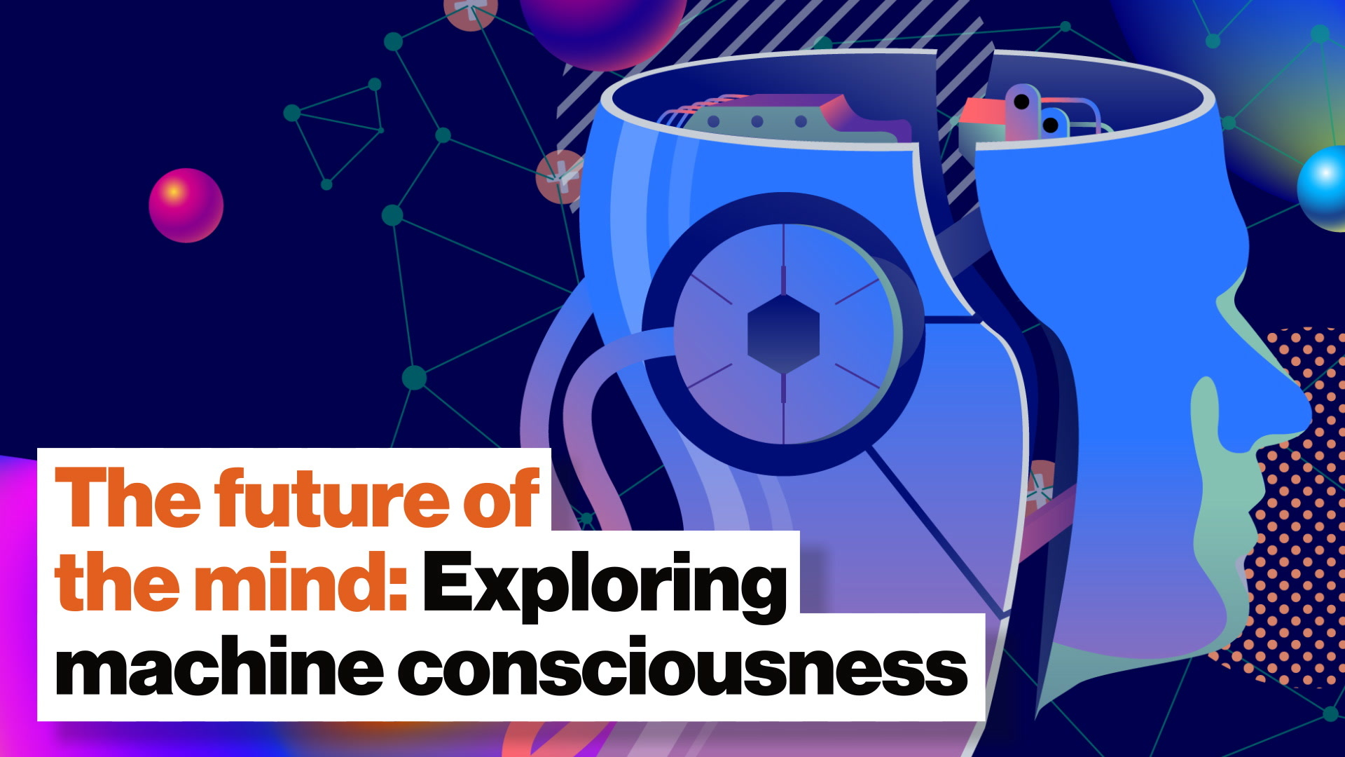 The future of the mind: Exploring machine consciousness