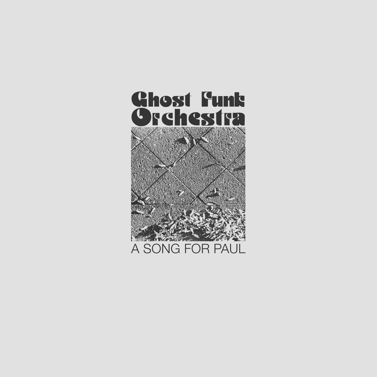 Ghost Funk Orchestra Offer Up  A Song for Paul  and One for Isaac As Well