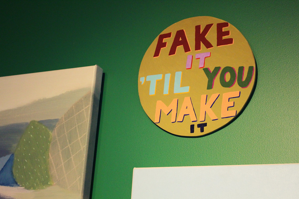 People Share Their Best 'Fake It Until You Make It' Stories