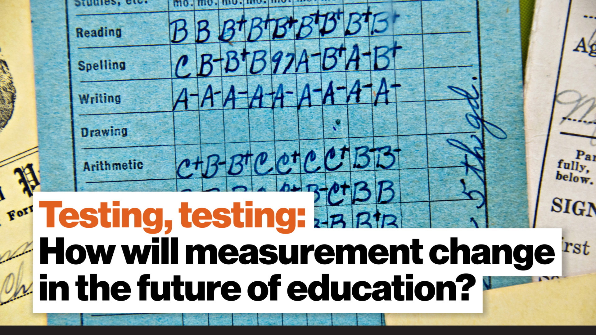 Testing, testing: How will measurement change in the future of education?