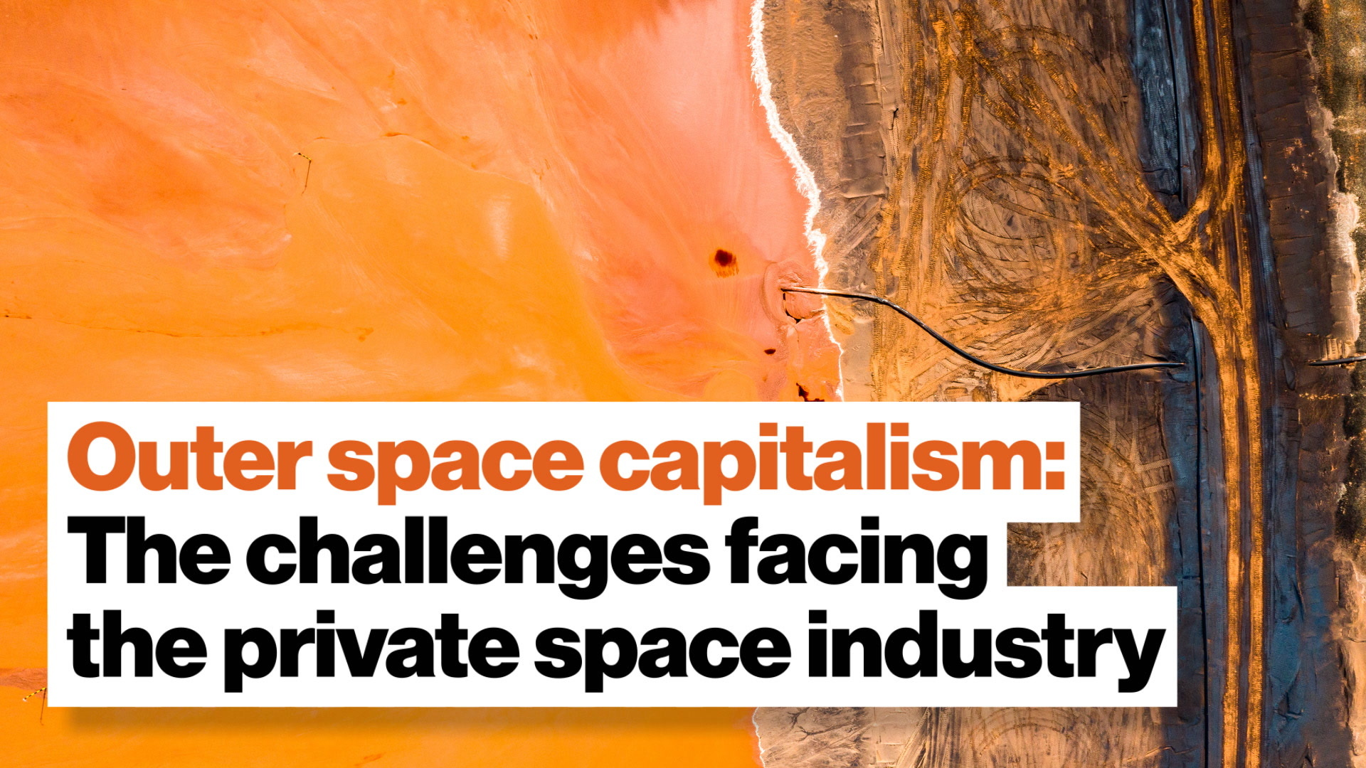 Outer space capitalism: The legal and technical challenges facing the private space industry