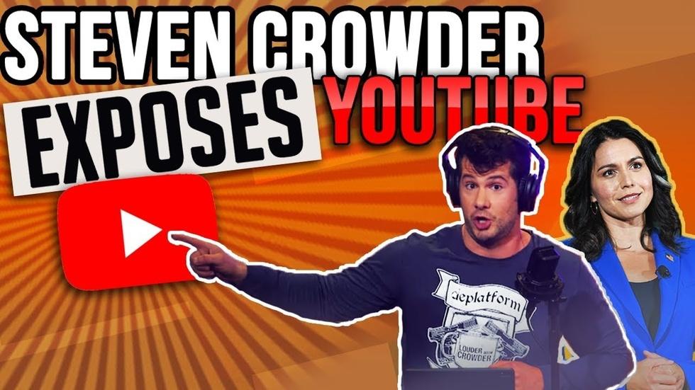 Partner Content - CENSORED: Crowder breaks news of YouTube throttling Tulsi Gabbard, MSM s...