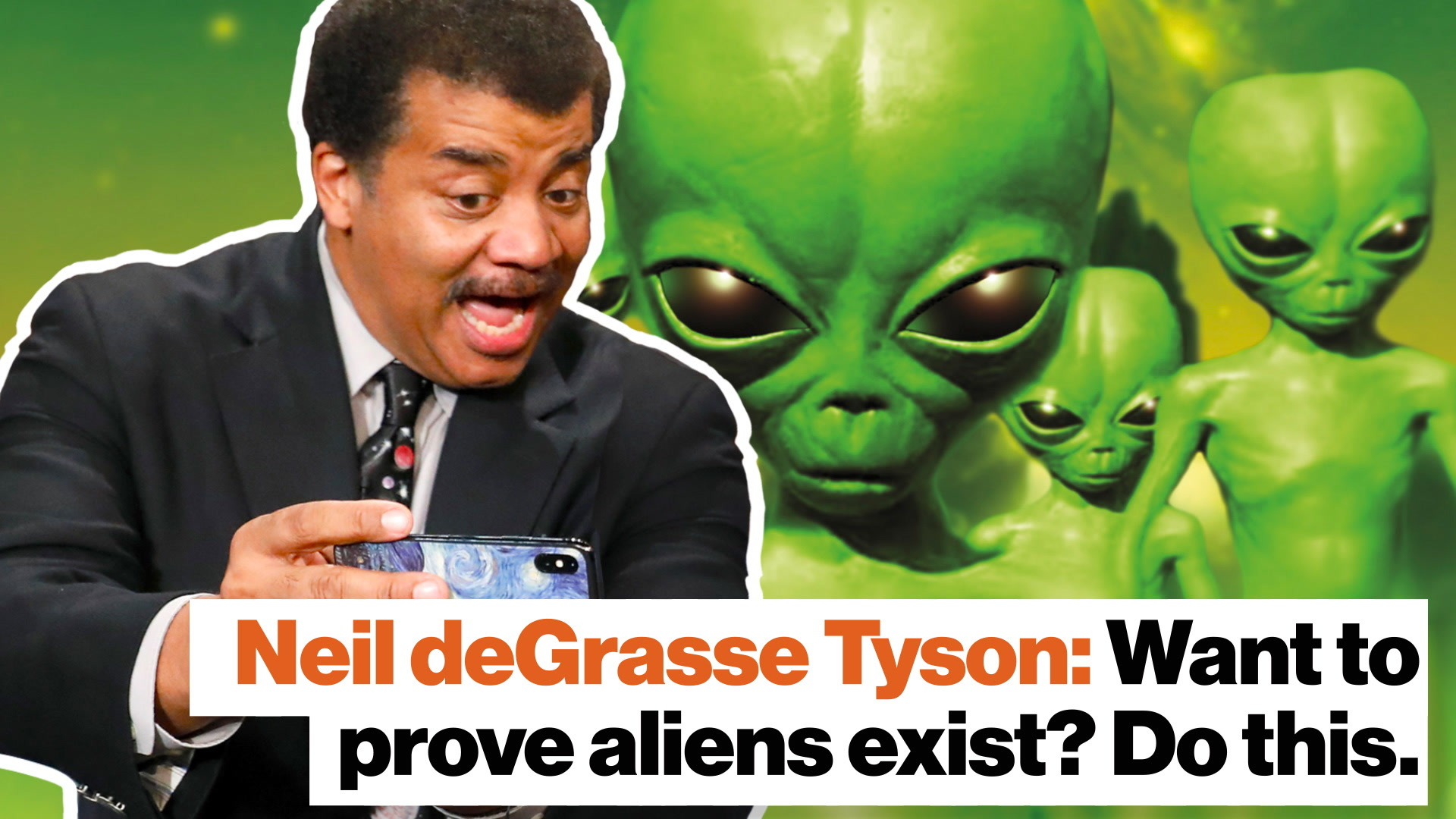 Neil deGrasse Tyson: Want to prove aliens exist? Do this.