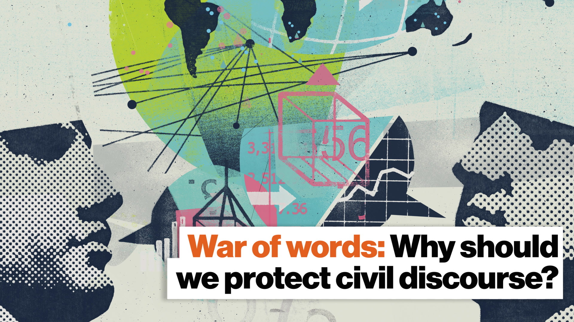 War of words: Why should we protect civil discourse?