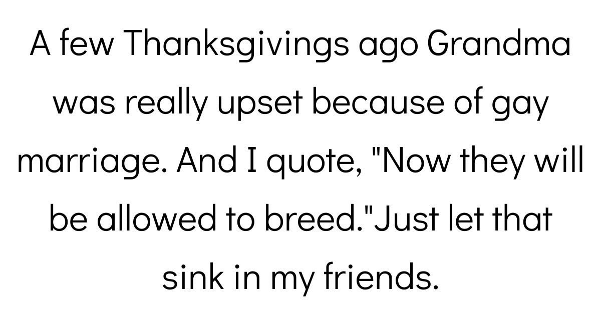 People Share The Worst Things Their Family Members Have Said During Thanksgiving