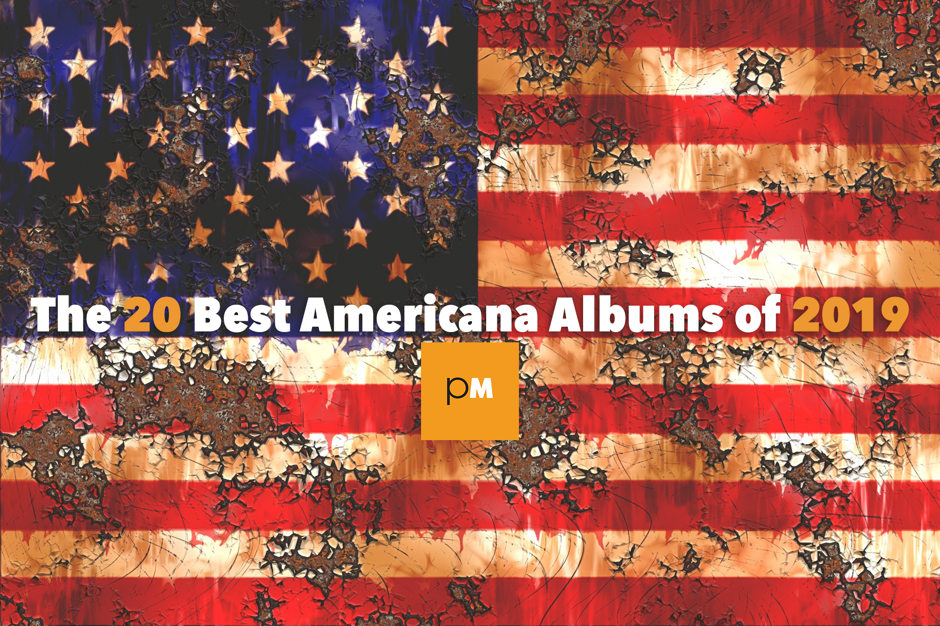 The 20 Best Americana Albums of 2019