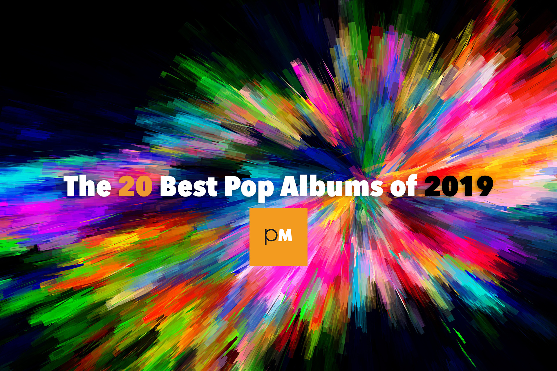 The 12 Best Pop Albums of 2019