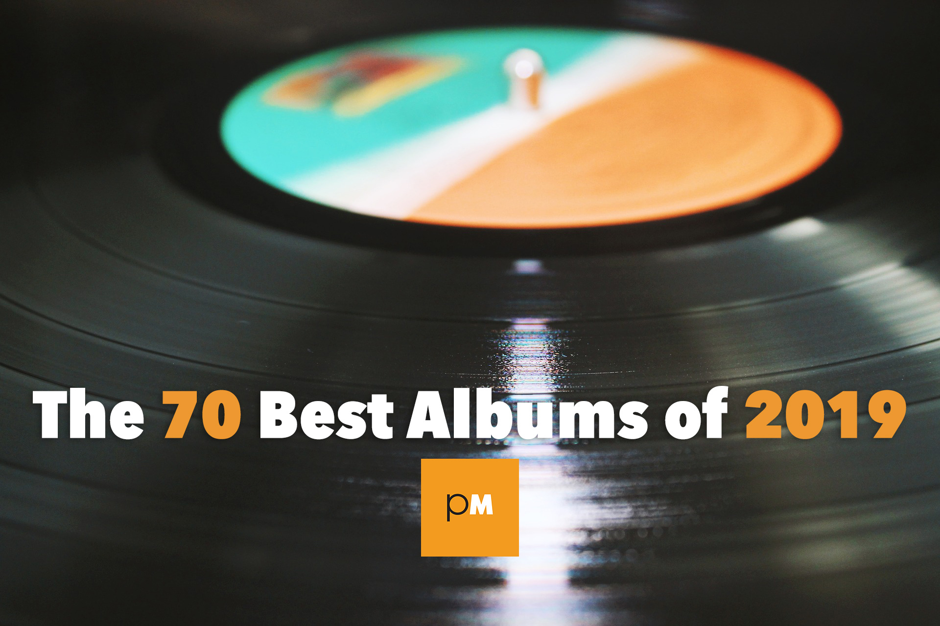 The 70 Best Albums of 2019