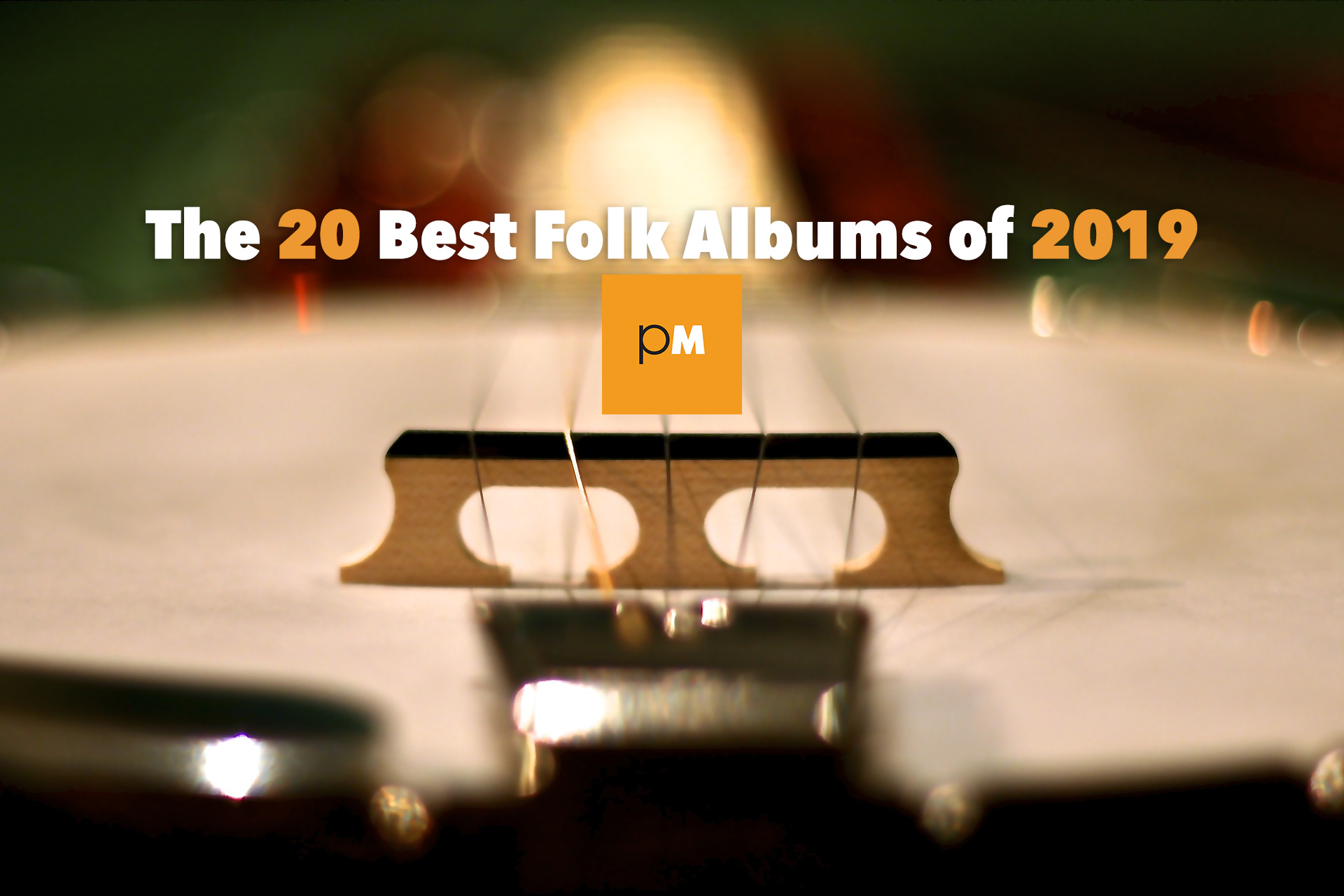 The 20 Best Folk Albums of 2019