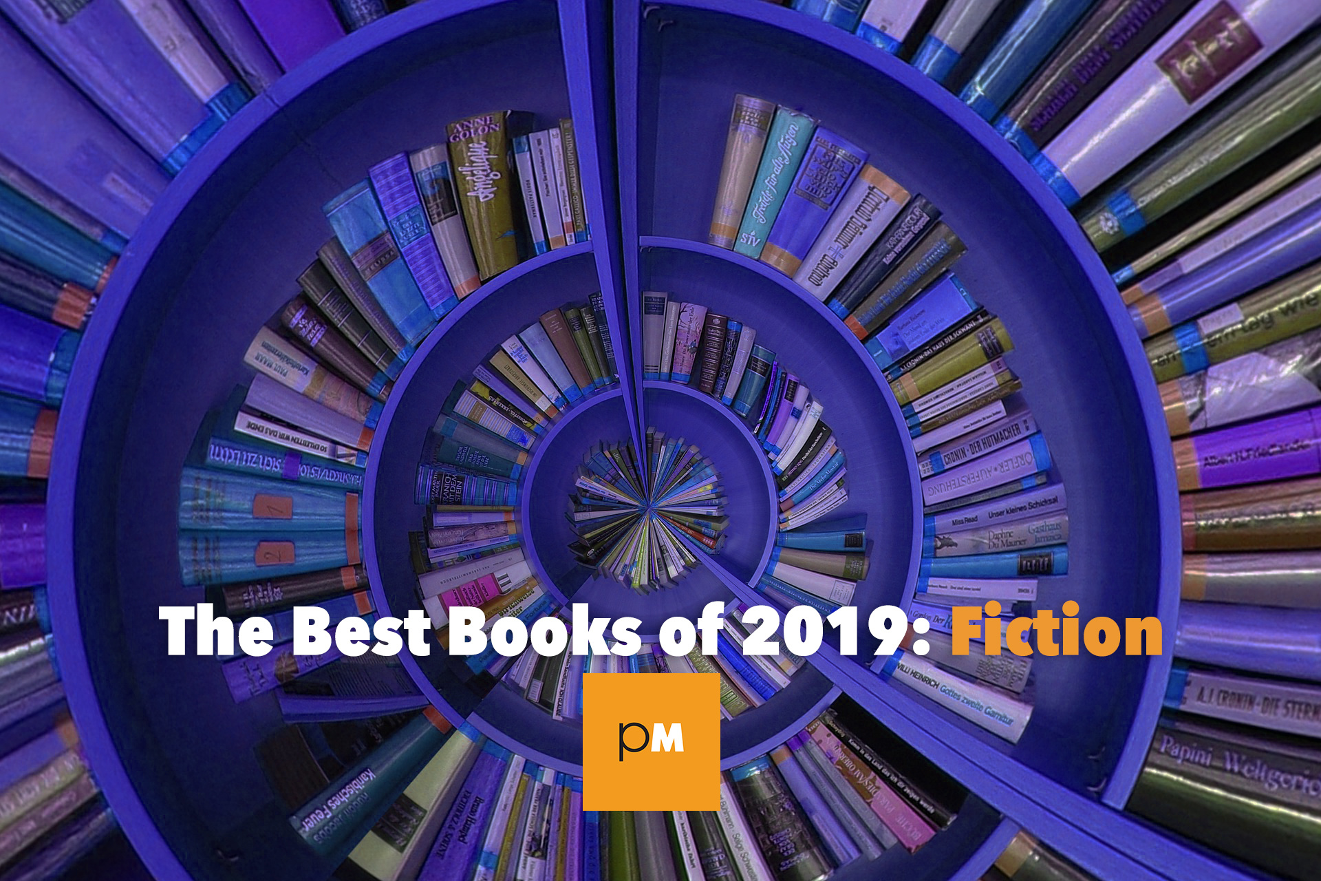 The Best Books of 2019: Fiction