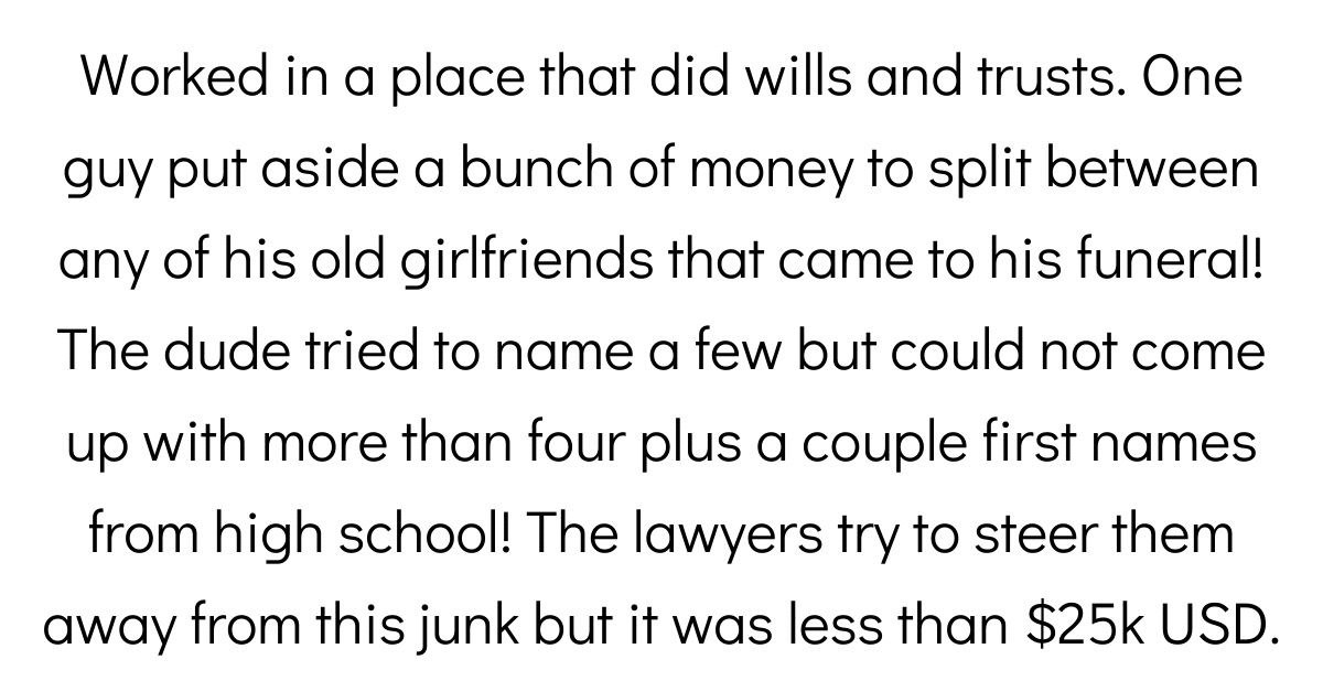Lawyers Break Down The Most Interesting Things People Have Included In Their Wills
