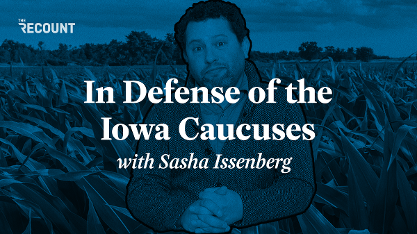 Unrepresentative. Unfair. Outdated. These are just some of the words pundits, politicians, and party officials have used to describe the Iowa caucuses.  Sasha Issenberg — political journalist and author — disagrees. In fact, he's willing to go out on a limb to defend the caucuses unlike anyone else. Hear his case in the first episode of The Victory Lab, Recount's new video essay series.  Oh, and wondering what the hell the Iowa caucuses are or how they work? Don't worry, Issenberg explains the process in terms everyone can understand — with M&Ms.