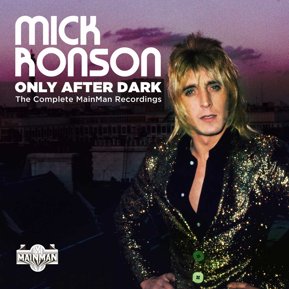 Only After Dark: A Boxed Presentation of Mick Ronson's 1970s