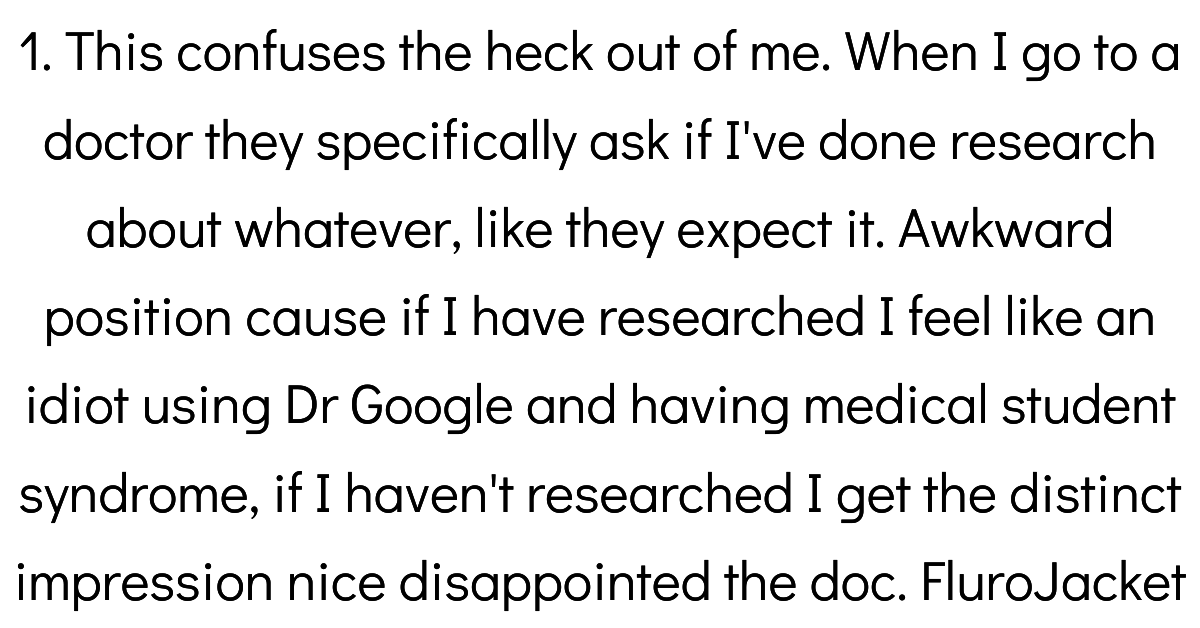 Doctors Share Their Patients' Worst Cases Of 'So, I Googled My Symptoms...'