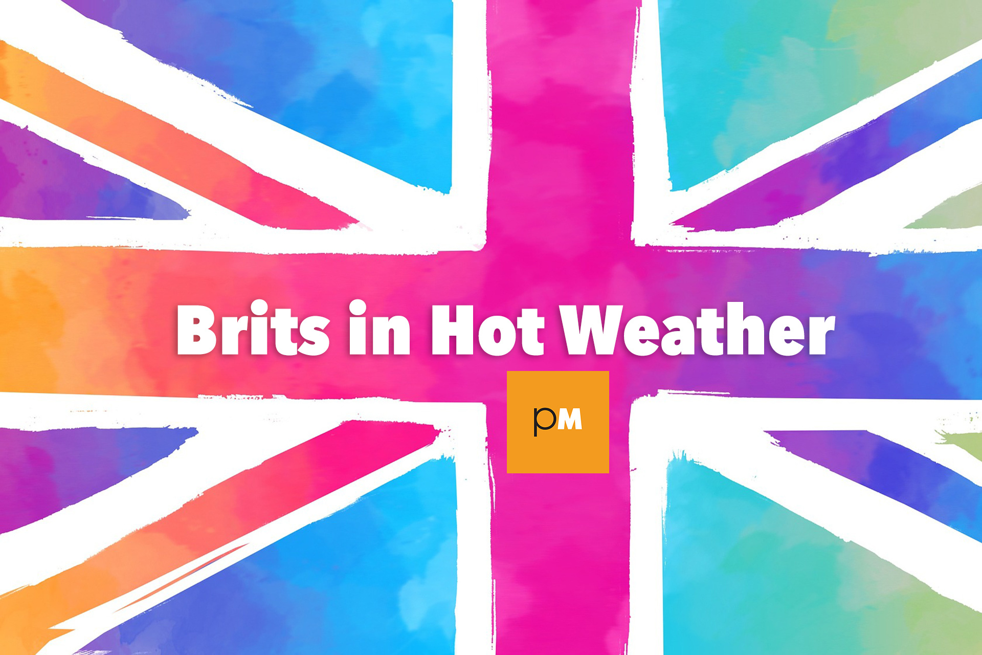 Brits in Hot Weather #20: Sea Girls, Redfield, Peaness, Natty Wylah, False Heads