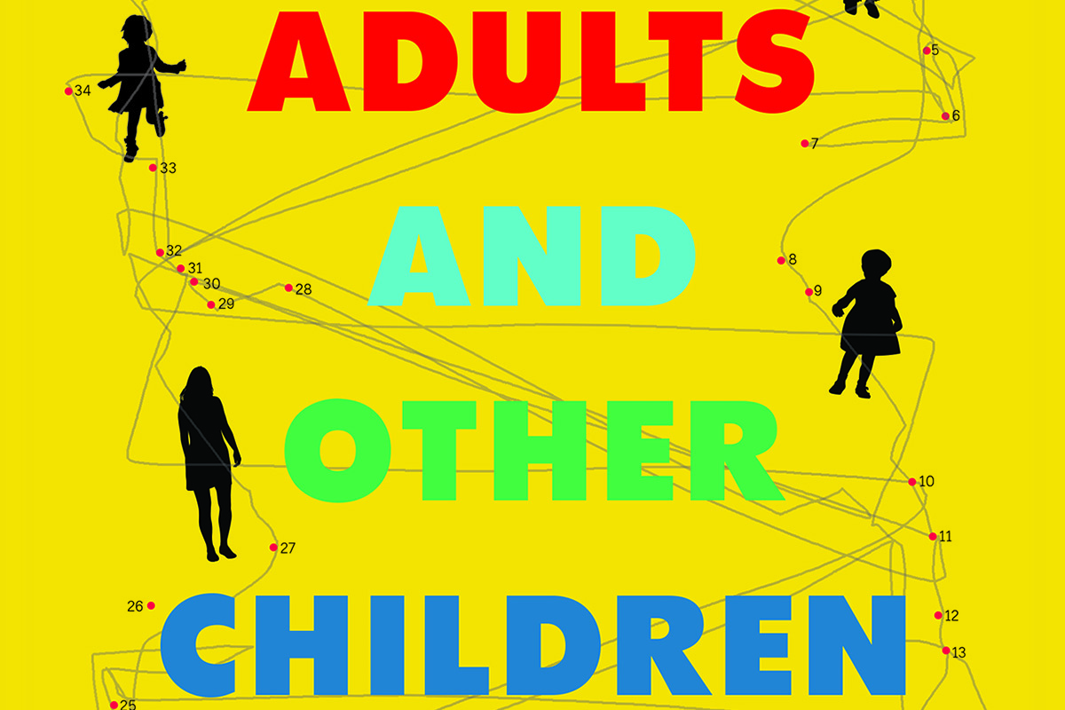 Adults and Other Children : The Bitter and the Sweet