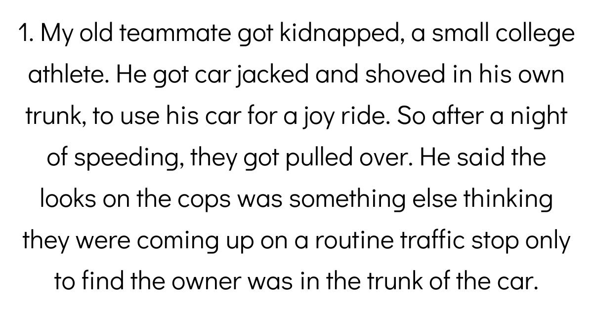 People Who Have Been Kidnapped Explain How They Escaped With Their Lives