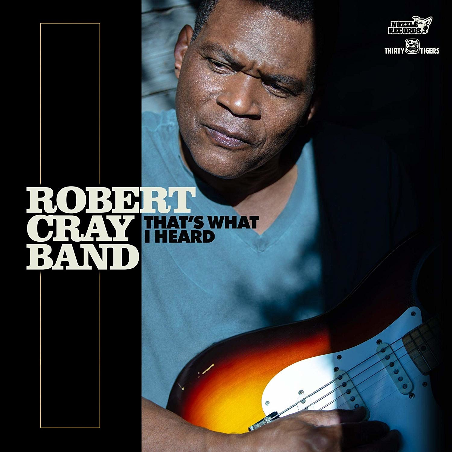 Robert Cray Bares His Soul on  That s What I Heard