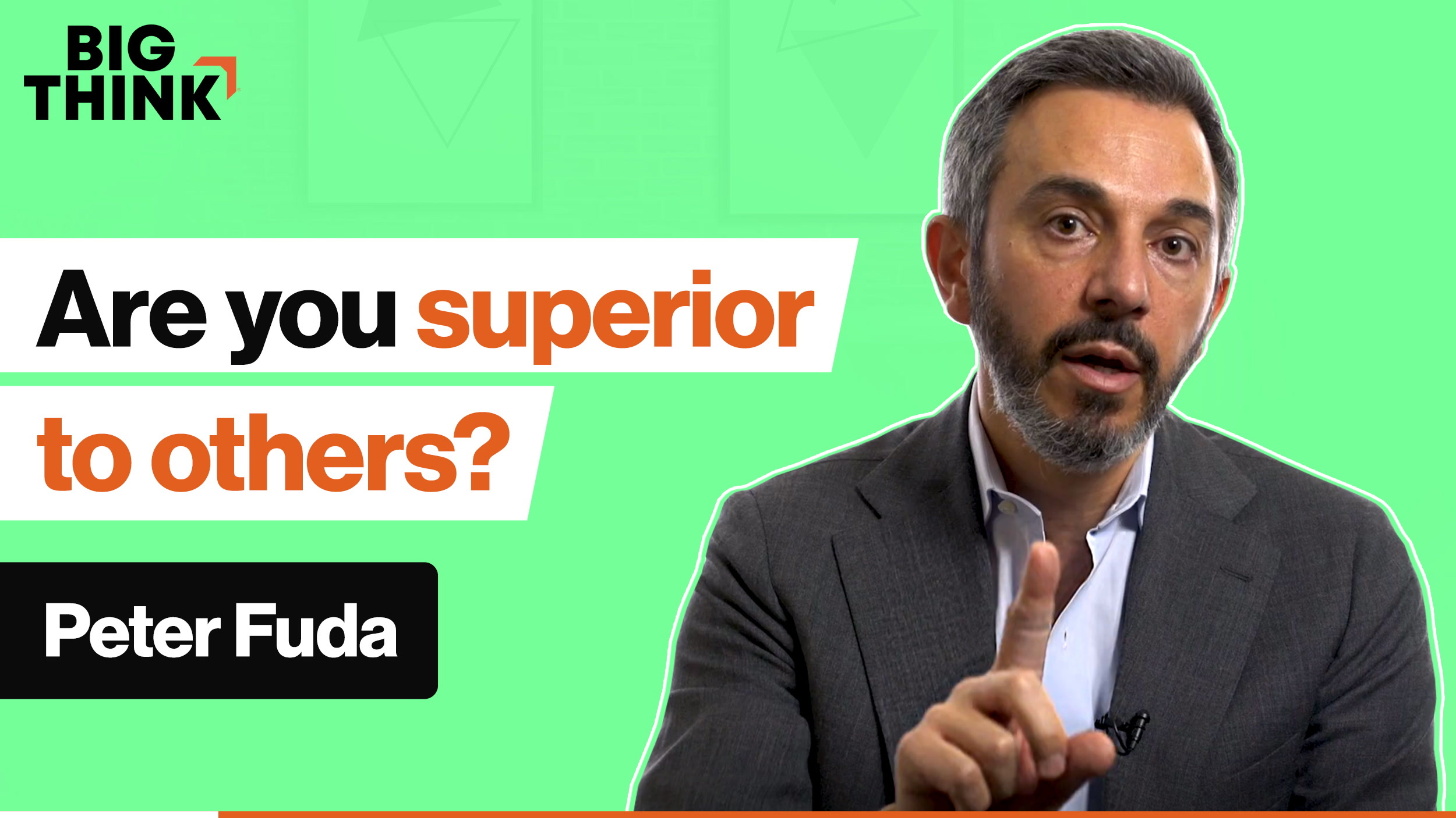 Are you superior to others? Or is it an illusion?