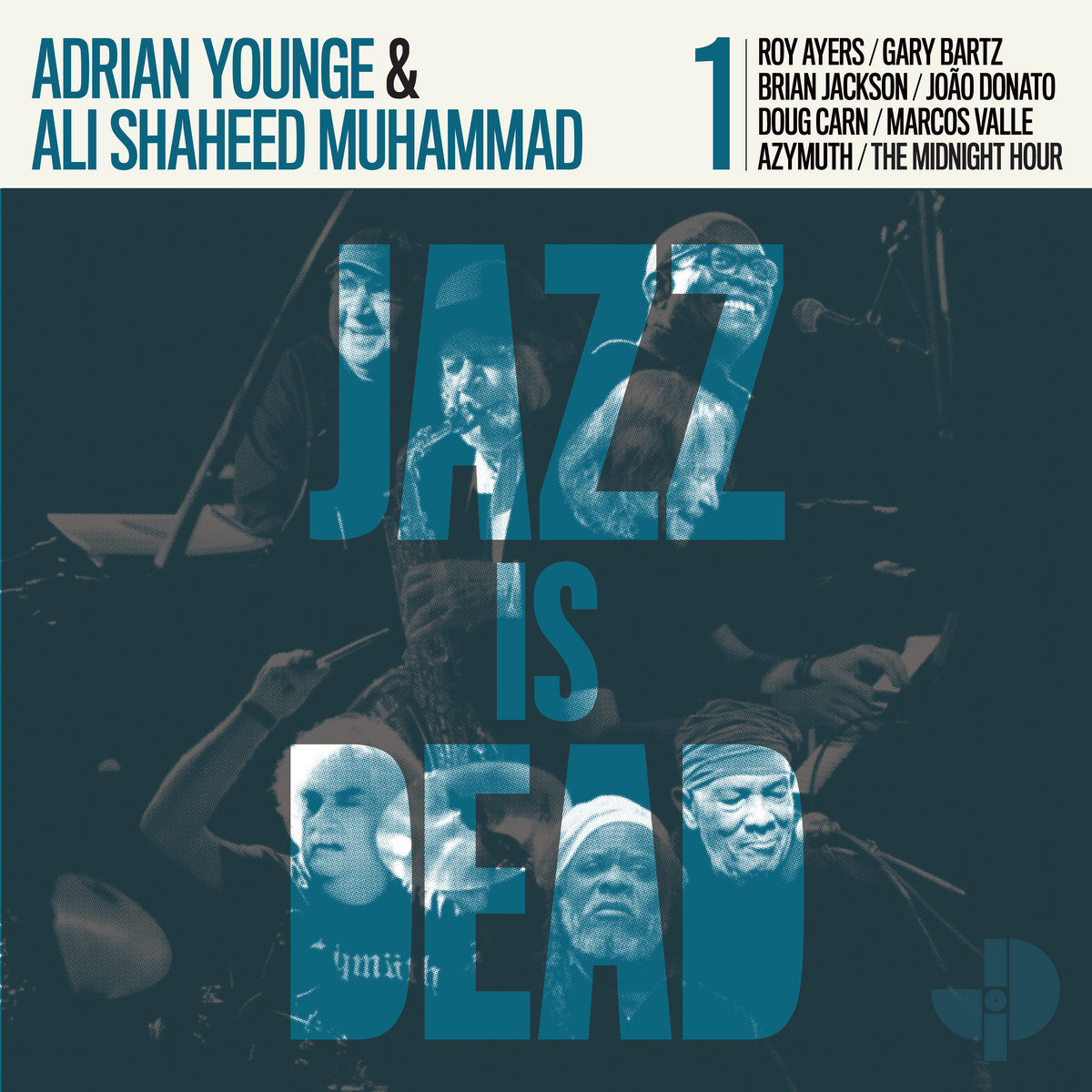 Adrian Younge and Ali Shaheed Muhammad Proclaim  Jazz Is Dead!  Long Live Jazz!