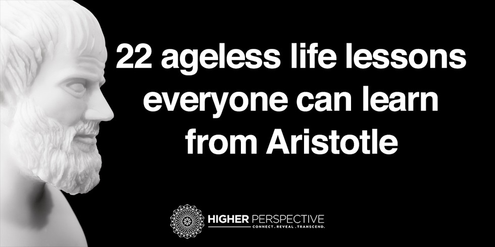 Aristotle Quote About Wisdom: 22 Ageless Life Lessons Everyone Can Learn From Aristotle