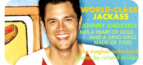 Jackass with a heart of gold