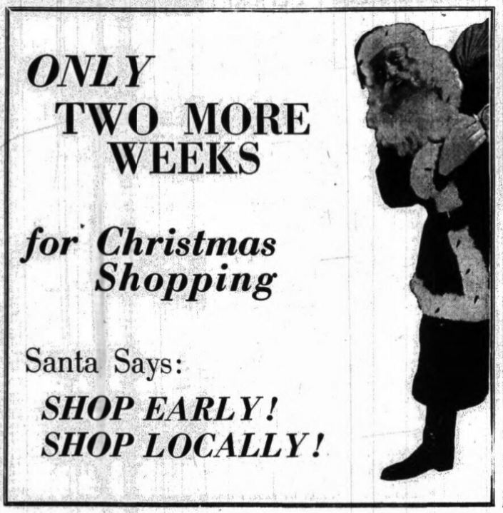 "Santa says... ""Shop early! Shop locally!"""
