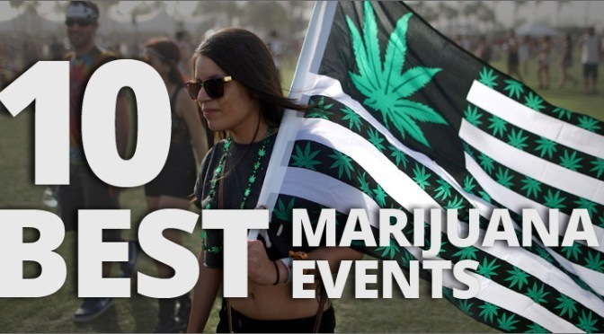 10 Marijuana Events You Need To Attend in 2016