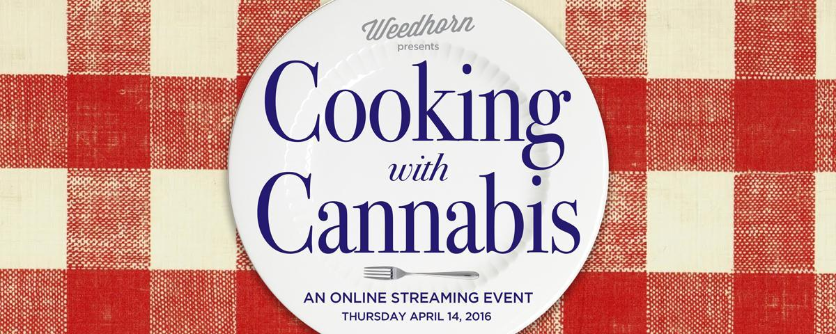 Live Stream Event: Learn How To Cook with Cannabis The Right Way