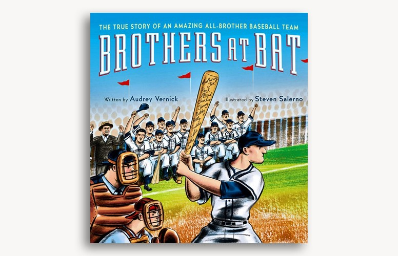Brothers at Bat by Audrey Vernick and Steven Salerno