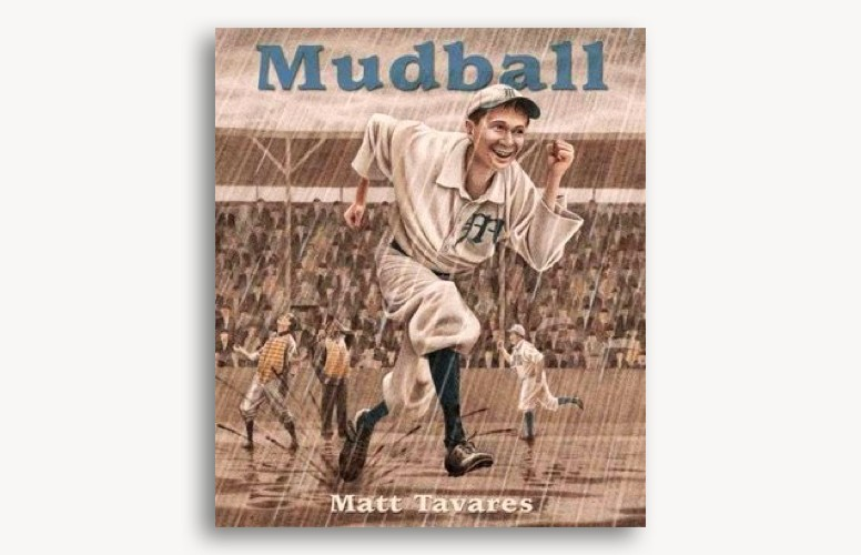 Mudball by Matt Tavares