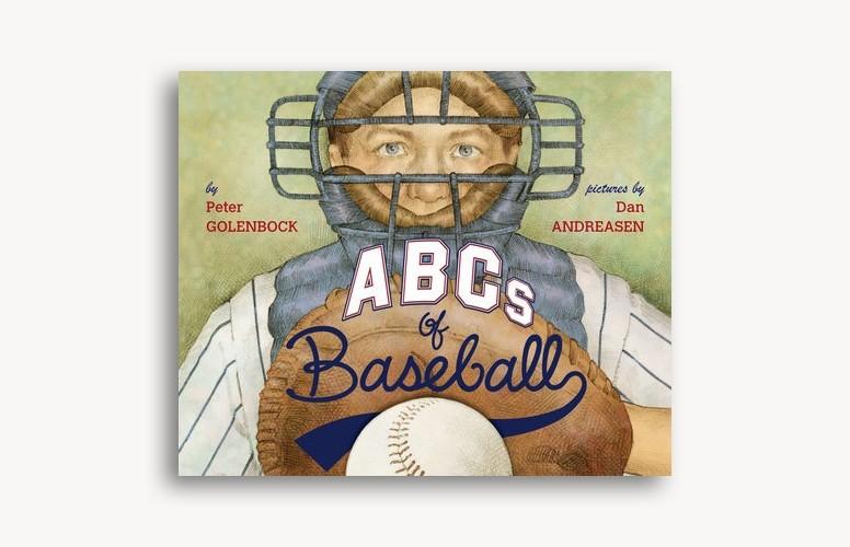 ABCs of Baseball by Peter Golenbock and Dan Andreasen