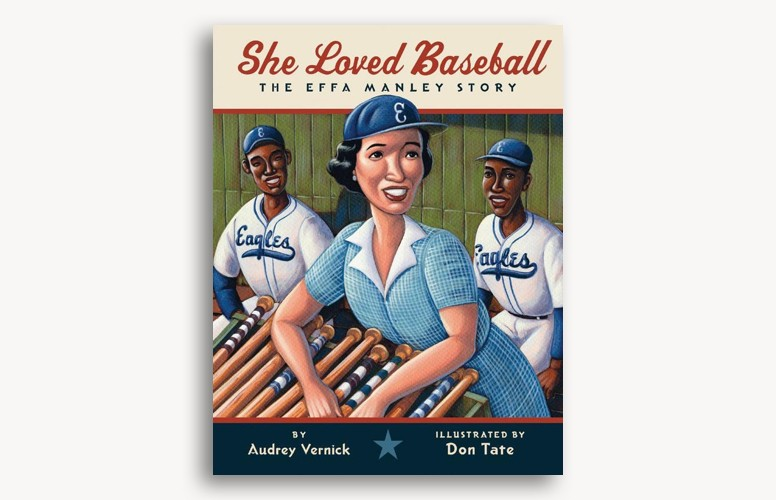 She Loved Baseball by Audrey Vernick and Don Tate