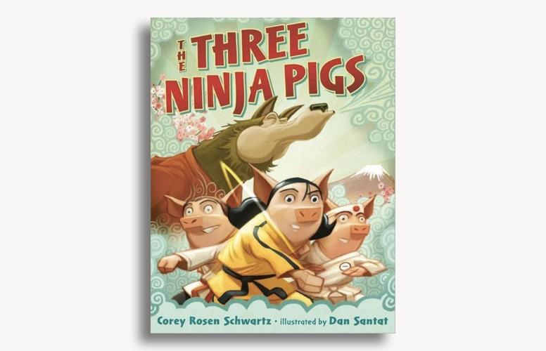The Three Ninja Pigs by Corey Rosen Schwartz and Dan Santat