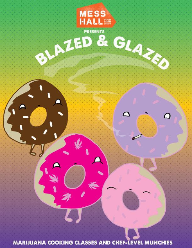 Get Blazed & Glazed This Weekend