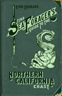 """Seafarer's Guide to The Northern California Coast"""