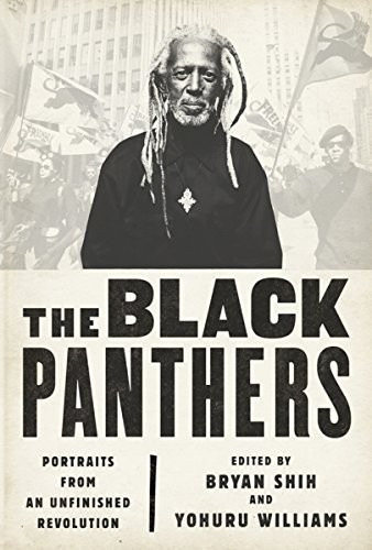 """The Black Panthers: Portraits From An Unfinished Revolution"""