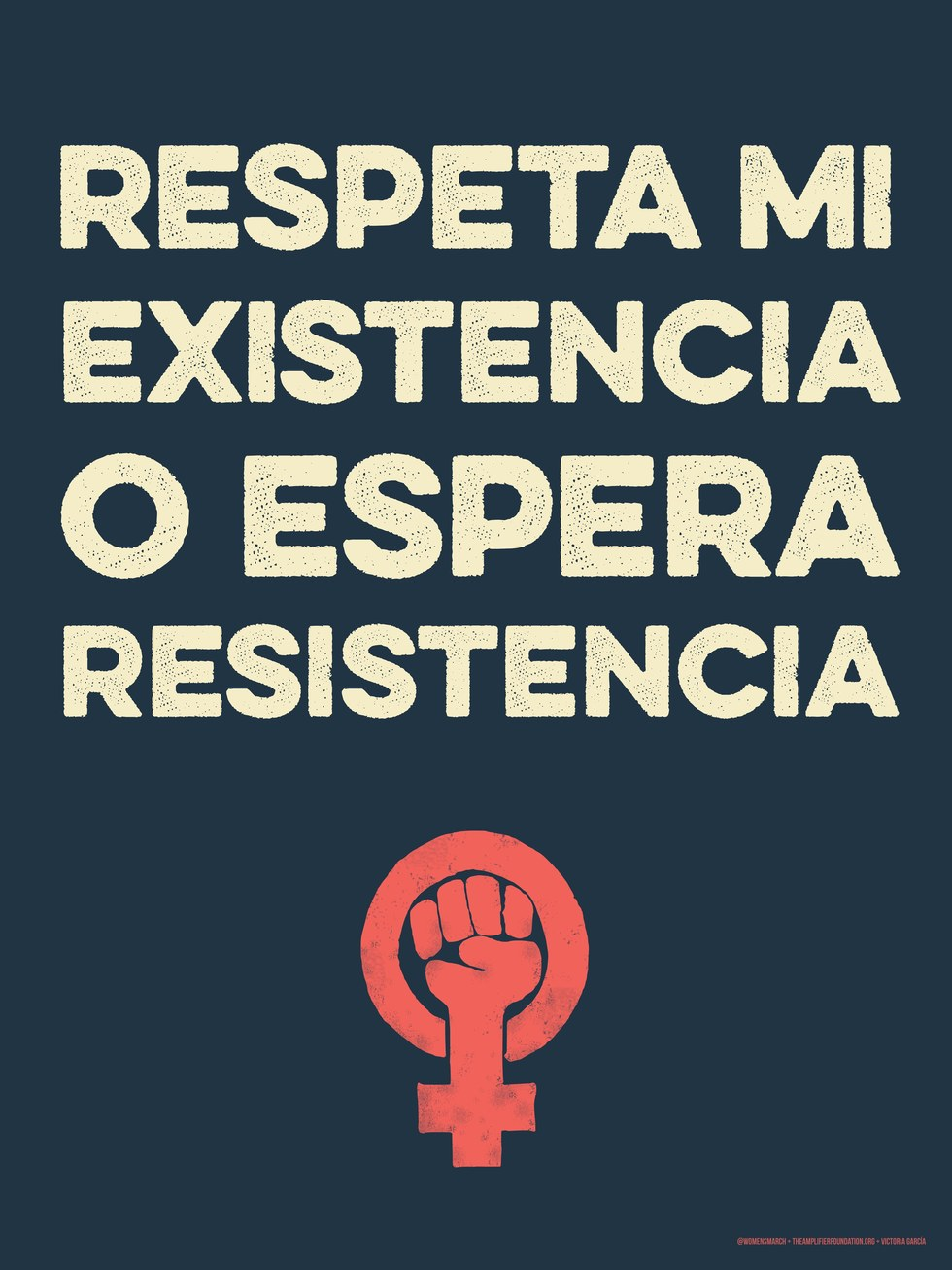 "Women's March on Washington - Victoria Garcia, ""Respeta"""