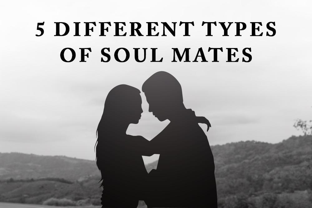 5 Different Types of Soul Mates Everyone Encounters In Their Lives